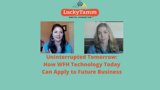 Uninterrupted Tomorrow: How WFH Technology Today Can Apply to Future Business